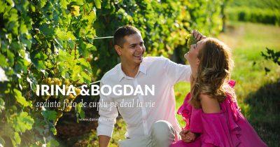 Sedinta foto de cuplu pe deal la vie cu Irina si Bogdan